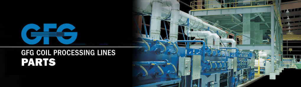 GFG Coil Processing Lines Parts